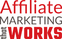 Affiliate Marketing That Works