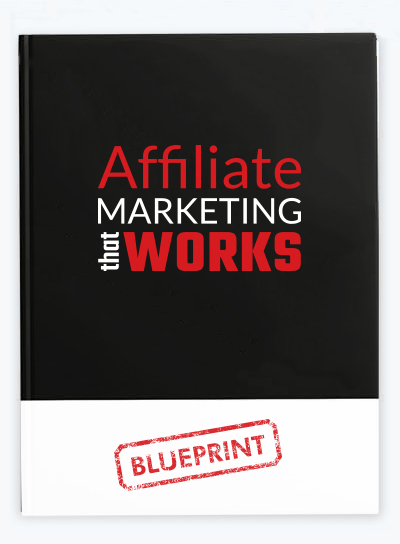affiliate marketing that works blueprint cover