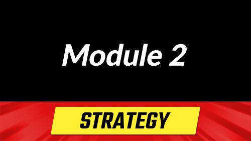 Module 2 - Strategy