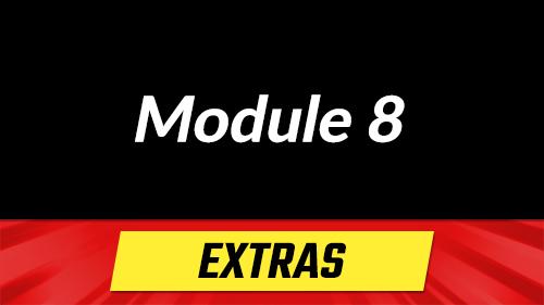 Module 8 - Extras