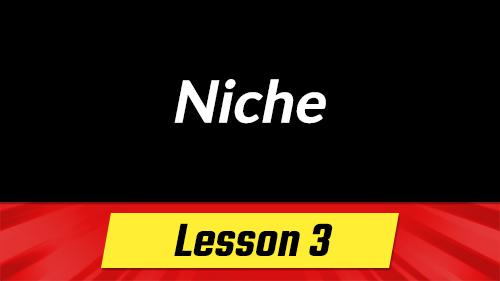 3. Finding a Niche Part 1